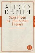 Döblin, Alfred Schriften zu j�dischen Fragen