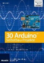 Monk, Simon 30 Arduino Selbstbau-Projekte