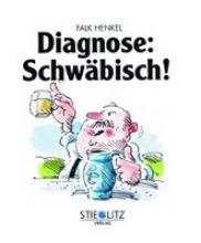 Henkel, Falk Diagnose: Schwäbisch