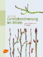 Schulz, Bernd Gehölzbestimmung im Winter