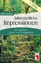 Heczko, Walter Jahreszeitliche Impressionen