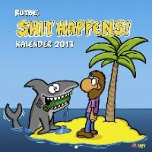 Ruthe, Ralph Shit happens Wandkalender 2017