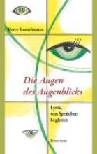 Bostelmann, Peter Die Augen des Augenblicks