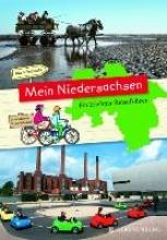 Sokolowski, Ilka Mein Niedersachsen - Ein Erlebnis-Reisefhrer