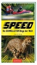 Maas, Annette Speed - Die schnellsten Dinge der Welt