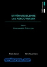 Janser, Frank,   Havermann, Marc Strömungslehre und Aerodynamik 1