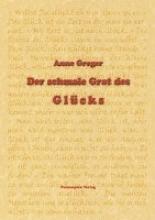Greger, Anne Der schmale Grat des Glcks