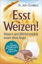 Douillard, John Esst Weizen!