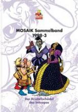 MOSAIK Sammelband 1998-3. Der Kristallschädel des Inticapac