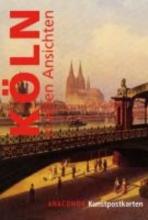 Postkartenbuch K�ln in alten Ansichten