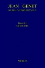 Genet, Jean Werke in Einzelbänden 7. Gedichte