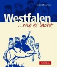 Kessemeier, Siegfried Westfalen... wie es lacht