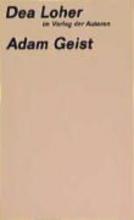 Loher, Dea Adam Geist