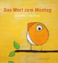 Schmitt, Ulli Das Wort zum Montag