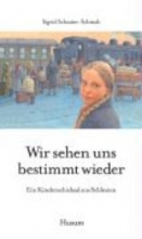 Schuster-Schmah, Sigrid Wir sehen uns bestimmt wieder