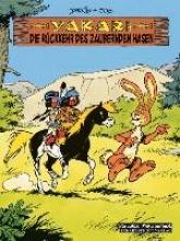 Jobin, André Yakari 34. Die Rückkehr des zaubernden Hasen