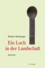 Herburger, Günter Ein Loch in der Landschaft