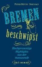 Meyer-Odewald, Peter Bremen beschwipst