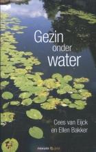 Cees van Eijck, Ellen  Bakker Gezin onder water