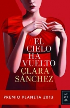 Sanchez, Clara El cielo ha vuelto Heaven Has Returned