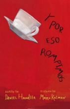 Handler, Daniel Y Por Eso Rompimos = And That Is Why We Broke Up