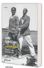 Gibson, Ian Lorca-Dal?, el amor que no pudo ser