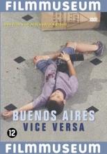 Buenos Aires Vice Versa is een fragmentarische vertelling die in een abrupte filmstijl een realistisch beeld schetst van het alledaagse leven in Buenos Aires.