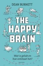 Dean  Burnett The happy brain