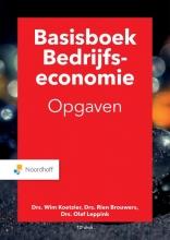 O.A. Leppink M.P Brouwers  W. Koetzier, Basisboek bedrijfseconomie opgaven