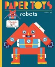 Arnaud  Roi Paper Toys Robots