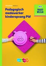 M.  Baseler, A. van Beurden Pedagogisch medewerker kinderopvang PW Niveau 3 Theorieboek