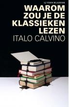 Italo Calvino , Waarom zou je de klassieken lezen