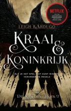 Leigh Bardugo , Kraai & Koninkrijk