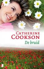 Catherine Cookson , , De bruid