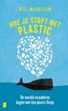 Will McCallum , Hoe je stopt met plastic