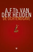 A.F.Th. van der Heijden De ochtendgave