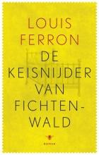 Louis  Ferron De keisnijder van Fichtenwald