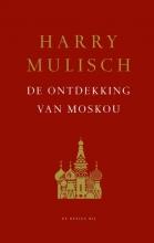 Harry  Mulisch De ontdekking van Moskou