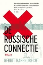 Gerrit Barendrecht , De Russische connectie