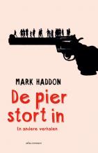 Mark  Haddon De pier stort in
