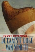 J.  Divendal De laatste doge van Venetië