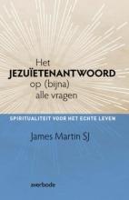 James Martin , Het Jezuiëtenantwoord op (bijna) alle vragen