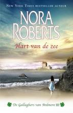 Nora  Roberts Nora Roberts - Hart van de zee - Deel 3 van De Gallaghers van Ardmore trilogie