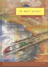 Henk Hokke , Ik durf alles!