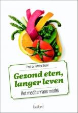 Patrick  Mullie Gezond eten, langer leven