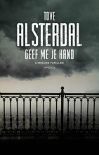 Tove  Alsterdal Geef me je hand