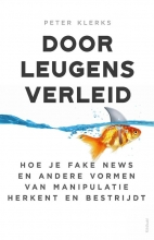 Peter Klerks , Door leugens verleid