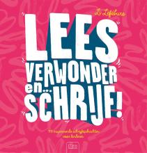 Li Lefébure , Lees, verwonder en ... schrijf!
