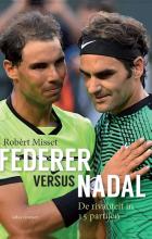 Robèrt  Misset Federer versus Nadal