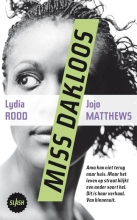 Jojo Matthews Lydia Rood, Miss Dakloos